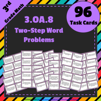 3.OA.8 Task Cards: Two-Step Word Problems, Equations & Est