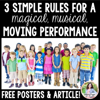 3 Rules for Magical Musical Moving Performances {FREE Post
