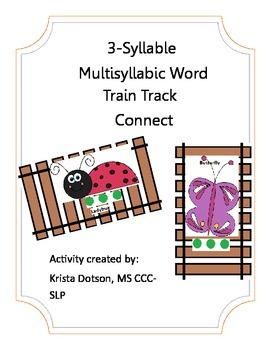 3-Syllable Multisyllable Words Train Track Connect