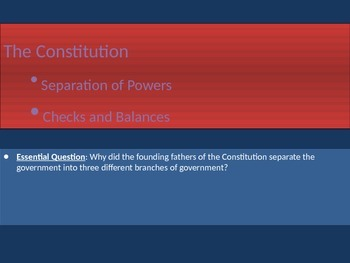 3. The Constitution - Lesson 1 of 6 - Separation of Powers