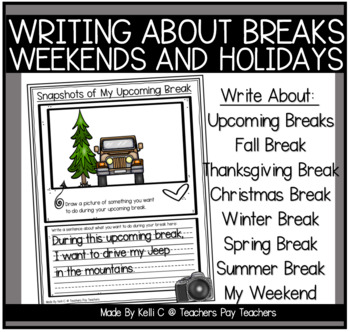 Writing About Breaks (Fall, Thanksgiving, Christmas, Winte