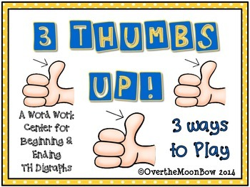 3 Thumbs Up! TH Digraph Sort Word Work Center