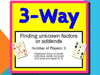 """""""3-Way"""" Game - Finding Unknown Factors or Addends"""