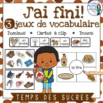 """3 """"Temps des sucres"""" Themed Vocabulary Games in French"""