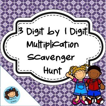 3 x 1 Digit Multiplication Scavenger Hunt