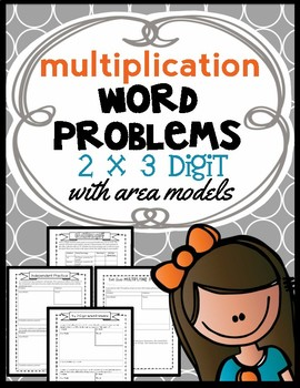 Area Model Multiplication: 3 x 2 Digit Word Problems, Guid