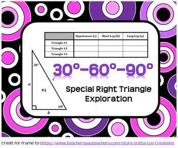 30°-60°-90° Special Right Triangles Exploration