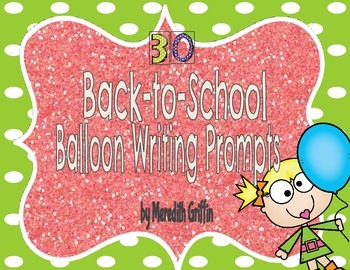 30 Back to School Balloon Writing Prompts