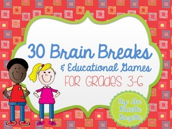 30 Creative Brain Breaks & Educational Activities for Grades 3-6