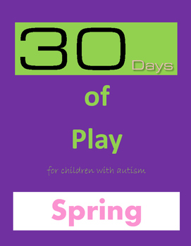 Special Education 30 Days of Play for Children with Autism