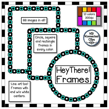 30 Hey There! Frames