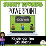 Kindergarten Sight Word (Dolch) Powerpoint Presentation -