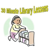 30 Minute Library Lessons: Story Elements
