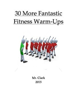 30 More Fantastic Fitness Warm-Ups