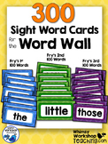 300 Sight Words Cards for the Word Wall - Whimsy Workshop