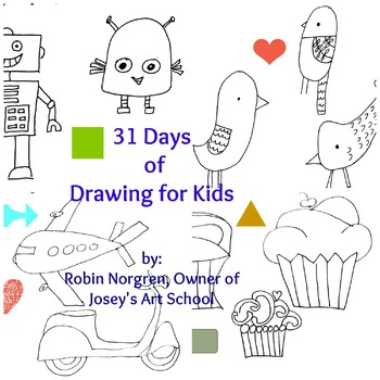 31 Days of Drawing FOR KIDS: Fun ways to draw and tell cre