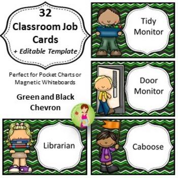 32 Classroom Jobs + Editable Templates *** Green and Black