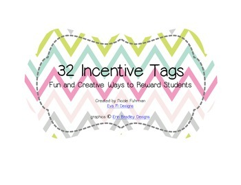 Printable: 32 Incentive Tags to Inspire Great Behavior