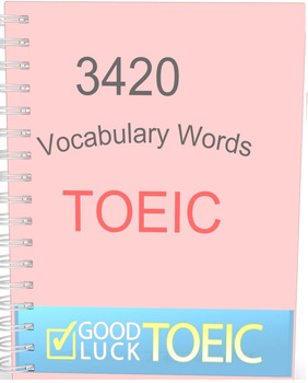 3420 TOEIC Vocabulary Words