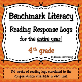 36 Weekly Reading Response Logs for Benchmark Literacy - 4