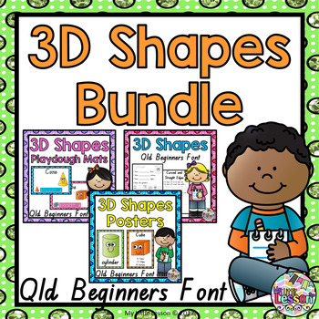 3D Shapes Bundle QLD Beginners Font: Worksheets, Posters,