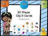 3D Shapes (Clip It Cards)