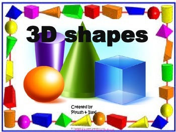 3D shapes : Mini Unit for KG to 2nd Grade Common core