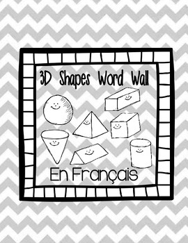 3D shapes word wall- Frech Immersion