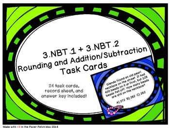 3.NBT.1 and 3.NBT.2 Task Cards