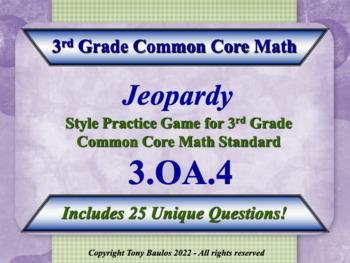 3.OA.4 Jeopardy Game 3rd Grade Common Core Math - Determin