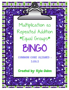3.OA.5 Multiplication as Repeated Addition-Equal Groups-BINGO