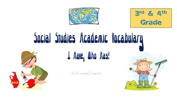 3rd & 4th grade Social Studies Academic Vocabulary (I Have