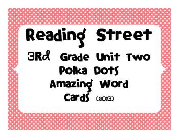 Reading Street Common Core 2013-Amazing Words-Grade 3-Unit Two