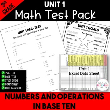 Numbers and Operations in Base Ten Test Pack *3rd Grade* {Unit 1}
