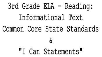 3rd Grade CCSS ELA Reading: Informational Text Standards &