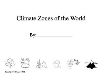 Printables Climate Zones Worksheet 3rd grade climate zones of the world by erin shepherd booklet ngss aligned