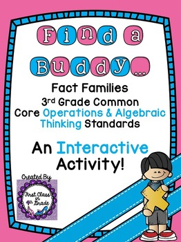 3rd Grade Common Core Fact Families (Find a Buddy)
