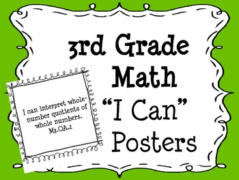 """3rd Grade Common Core """"I Can"""" Math Posters"""
