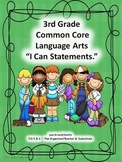 """3rd Grade Common Core Language Arts """"I Can Statements."""""""