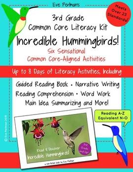 3rd Grade Common Core Literacy Kit: Incredible Hummingbird