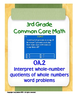 3rd Grade Common Core Math 3 OA.2 Division Word Problem As