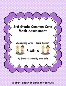 3rd Grade Common Core Math Assessment: 3.MD.6 Area
