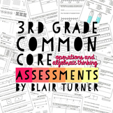 3rd Grade Common Core Math Assessments - Operations and Al