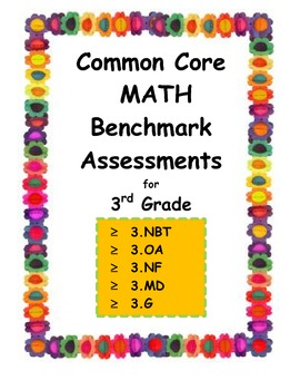 3rd Grade Common Core Math Benchmark Assessments
