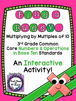 3rd Grade Common Core Multiplying by Multiples of 10 (Find