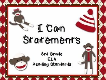 "3rd Grade Common Core Reading - ""I Can"" Learning Targets -"