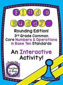 3rd Grade Common Core Rounding (Find a Buddy)