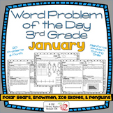Word Problem of the Day 3rd Grade- January