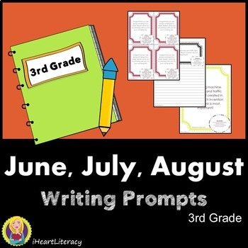 Writing Prompts 3rd Grade Common Core Bundle – June, July, August
