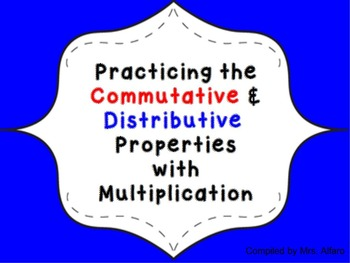 3rd Grade Commutative & Distributive Property Practice  ~
